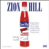 SALE ITEM - Bobby Kalphat & The Sunshot All Stars - Zion Hill (Pressure Sounds) CD